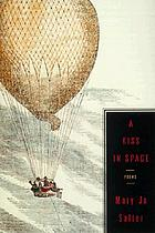 A kiss in space : poems