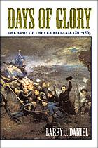 Days of Glory the Army of the Cumberland, 1861-1865