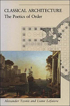 Classical architecture : the poetics of order