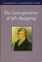 The correspondence of Iolo Morganwg