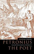 Petronius the poet : verse and literary tradition in the Satyricon