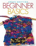 Vogue knitting beginner basics