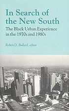 In search of the new South : the Black urban experience in the 1970s and 1980s