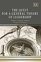The quest for a general theory of leadership
