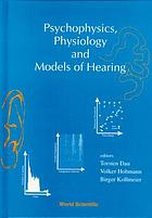 Psychophysics, physiology and models of hearing : Oldenbury, Germany, 31 August-4 September 1998