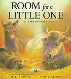 Room for a little one : a Christmas tale