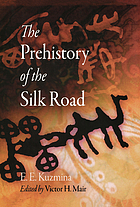 The prehistory of the Silk Road