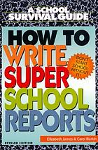 How to write super school reports