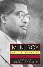 M.N. Roy, radical humanist : selected writings
