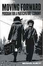 Moving forward : programme for a participatory economy
