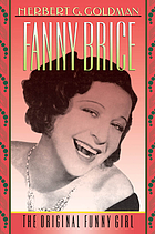 Fanny Brice : the original funny girl