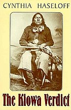 The Kiowa verdict : a western story