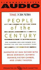 People of the century [one hundred men and women who shaped the last one hundred years]