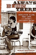 Always been there Rosanne Cash, the List, and the spirit of southern music