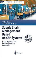 Supply chain management based on SAP systems : order management in manufacturing companies