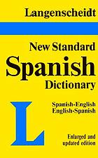 Langenscheidt standard dictionary of the English and Spanish languages: English-Spanish [Spanish-English]