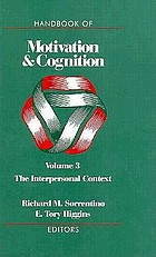 Handbook of motivation and cognition : foundations of social behavior