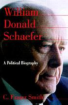 William Donald Schaefer : a political biography