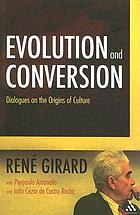 Evolution and conversion : dialogues on the origins of culture