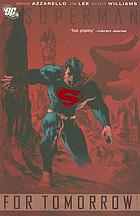 Superman. Volume one, For tomorrow
