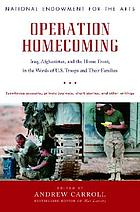 Operation homecoming : Iraq, Afghanistan, and the Home Front, in the words of U.S. troops and their families