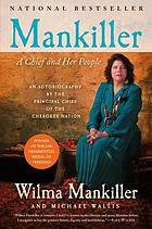 Mankiller : a chief and her people