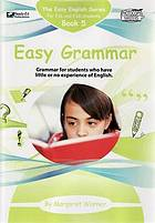 Easy grammar : grammar for students who have little or no experience of English