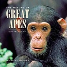 The nature of great apes : our next of kin
