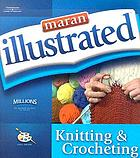 Maran illustrated knitting & crocheting