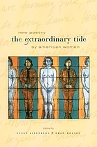 The Extraordinary Tide : New Poetry by American Women