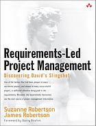 Requirements-led project management : discovering David's Slingshot
