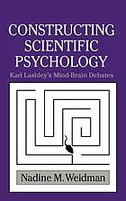 Beyond pure science : intelligence, heredity, and Karl Lashley's neuropsychology