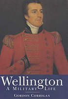 Wellington a military life