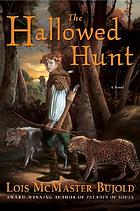 The hallowed hunt : a novel