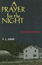 A prayer for the night : an Ohio Amish mystery