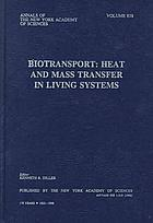 Biotransport : heat and mass transfer in living systems