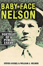 Baby Face Nelson : portrait of a public enemy
