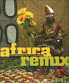 Africa remix : contemporary art of a continent