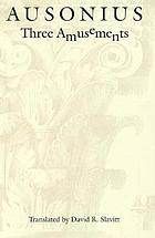 Ausonius : three amusements