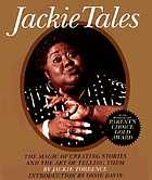 Jackie tales : the magic of creating stories and the art of telling them