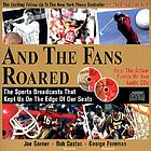 And the fans roared : the sports broadcasts that kept us on the edge of our seats