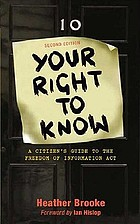 Your right to know : a citizen's guide to the Freedom of Information Act