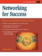 Networking for success : the art of establishing personal contacts