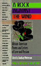 A rock against the wind : African-American poems and letters of love and passion