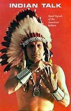 Indian talk : hand signals of the American Indians
