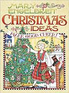 Mary Engelbreit Christmas ideas : make good cheer!