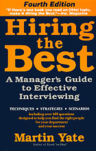 Hiring the best : a manager's guide to effective interviewing
