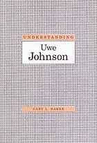 Understanding Uwe Johnson