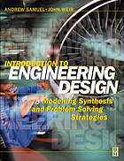 Introduction to engineering design modelling, synthesis and problem solving strategies