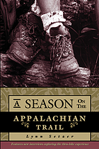 A season on the Appalachian Trail : an American odyssey